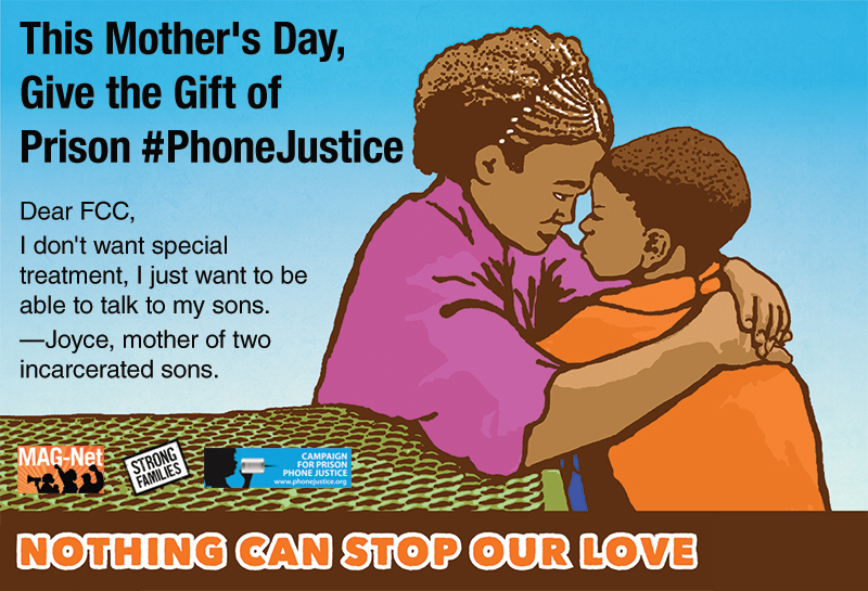 Mother's Day: a Perfect Day for Prison #PhoneJustice